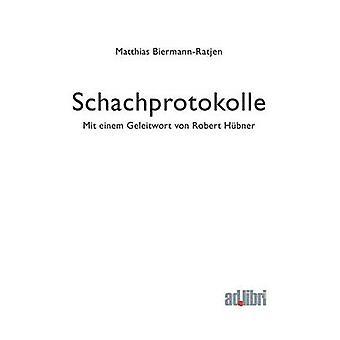 Schachprotokolle by BiermannRatjen & Matthias