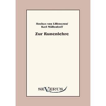 Zur Runenlehre by Liliencron & Rochus von