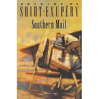 Southern Mail by Antoine De Saint-Exupery - 9780156839013 Book