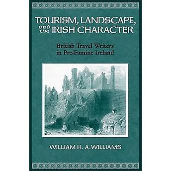 Tourismus - Landschaft - und der irische Charakter - British Travel Writers