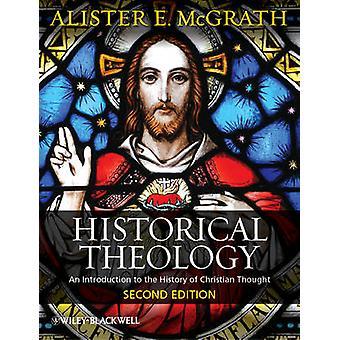 Historisk teologi - en introduktion till historien av kristen du