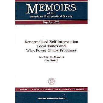 Renormalized Self-Intersection Local Times and Wick Power Chaos Proce