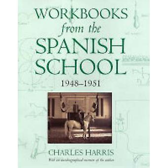 Workbooks from the Spanish School (Limited edition) by Charles Harris