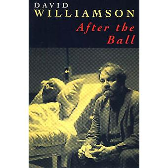 After the Ball by David Williamson - 9780868195377 Book