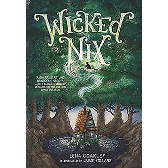 Wicked Nix by Lena Coakley - 9781419737039 Book
