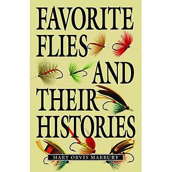 Favoriete vliegen en hun geschiedenissen door Mary Orvis Marbury - 9781620875