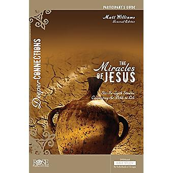The Miracles of Jesus Participant Guide - 9781628624311 Book