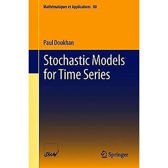 Stochastic Models for Time Series by Paul Doukhan - 9783319769370 Book