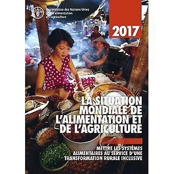 La Situation Mondiale de l'Alimentation et de l'Agriculture 2017 - Met