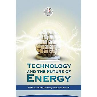 Technology and the Future of Energy by ECSSR - 9789948147404 Book