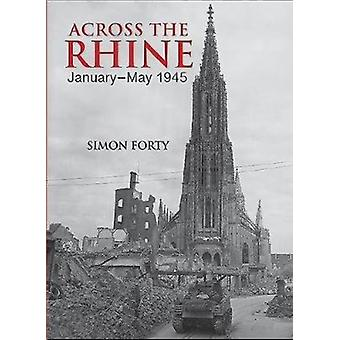 Across the Rhine by Simon Forty