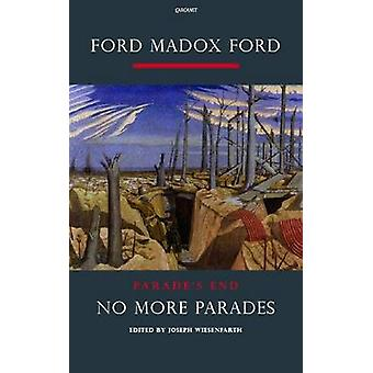 Parade's End - Pt. 2 - No More Parade's - A Novel (annotated edition) by
