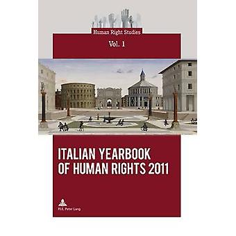 Italian Yearbook of Human Rights 2011 by Centro interdipartimentale d