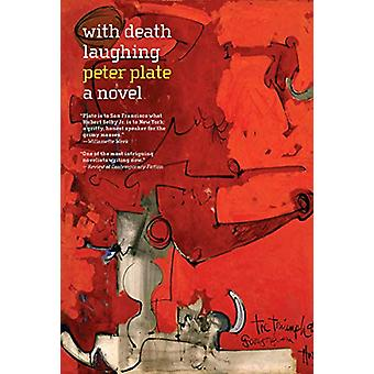 With Death Laughing by Peter Plate - 9781609809256 Book
