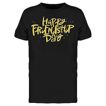 Friendship Day Quote Tee Men's -Kuva Shutterstock