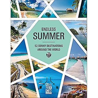 Endless Summer - 52 Sunny Destinations Around the World by Books Monac