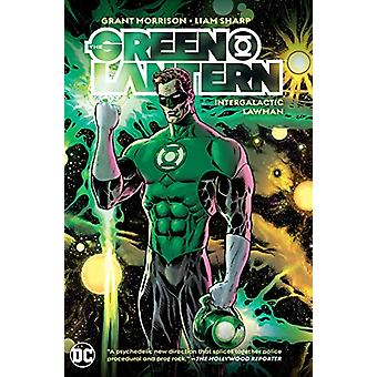 The Green Lantern Volume 1 - Intergalactic Lawman by Grant Morrison -
