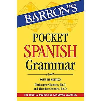 Pocket Spanish Grammar by Christopher Kendris - 9781438011660 Book