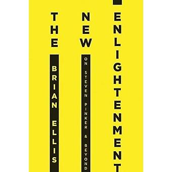 The New Enlightenment by Ellis & Brian