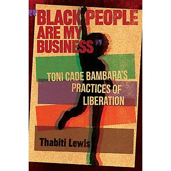 Black People Are My Business by Lewis & Thabiti