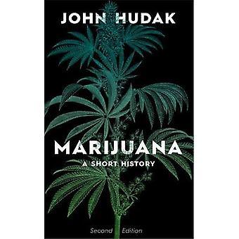 Marijuana - A Short History by John Hudak - 9780815738312 Book