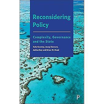 Reconsiderando la Política - Complejidad - Gobernanza y el Estado por Kate C