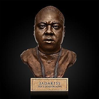 Jadakiss - Top 5 Dead or Al(Ed) [CD] USA import