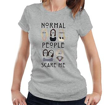 American Horror Story Girls Silhouettes Normal People Scare Me Women-apos;s T-Shirt