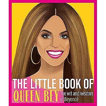 O Pequeno Livro da Rainha Bey: A Sagacidade e Sabedoria de Beyoncé
