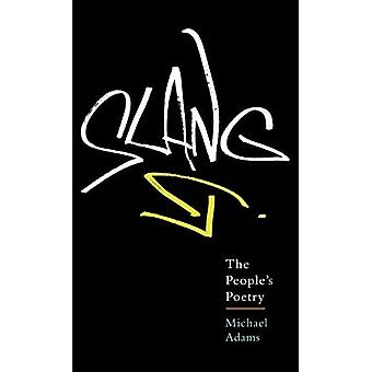 Slang: Peoples poesi