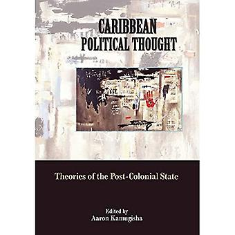 Caribbean Political Thought: Theories of the Post-colonial State