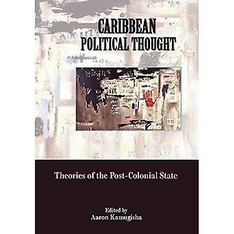 Caraïbisch Politiek Denken: Theorieën van de Postkoloniale Staat