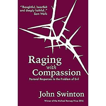 Raivoaa myötätunnolla - Pastoraaliset vastaukset pahuuden ongelmaan