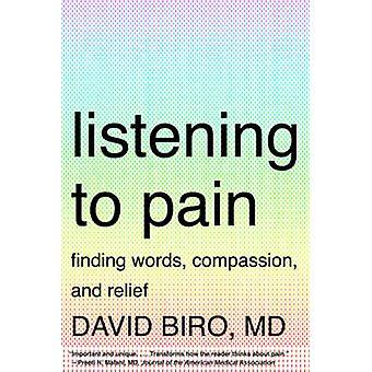 Tuskan kuunteleminen - Sanojen löytäminen - Myötätunto - ja Helpotus David B: lle