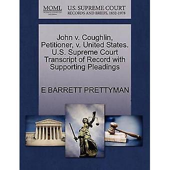 John V. Coughlin - Petitioner - V. United States. U.S. Supreme Court