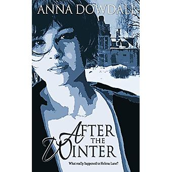 After the Winter by Anna Dowdall - 9781509214808 Book