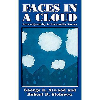 Facce in una nuvola - intersoggettività nella teoria della personalità di George E