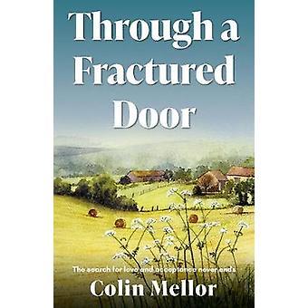 Through a Fractured Door