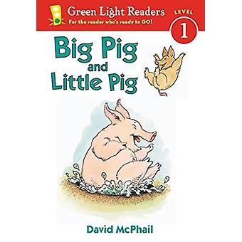 Iso sika ja pieni sika kirjoittanut David McPhail & McPhail