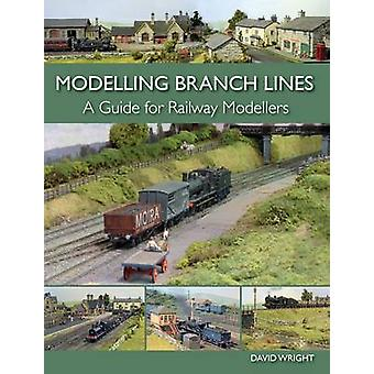 Modelling Branch Lines by David Wright