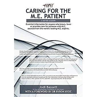 Prendre soin du patient M.E.