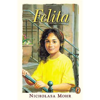 Felita por Nicholasa Mohr & Illustrated por Ray Cruz
