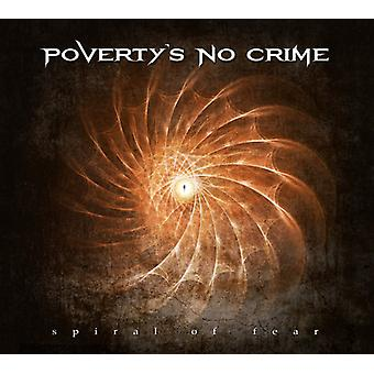 Poverty's No Crime - Spiral of Fear [CD] USA import