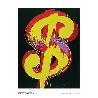 Dollar Sign c1981 Poster Poster Print by Andy Warhol