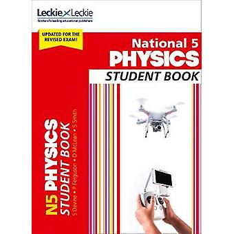 Student Books for SQA Exams - National 5 Physics Student Book by Stud
