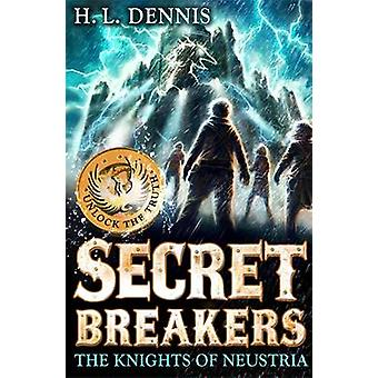 The Knights of Neustria by H. L. Dennis - 9780340999639 Book