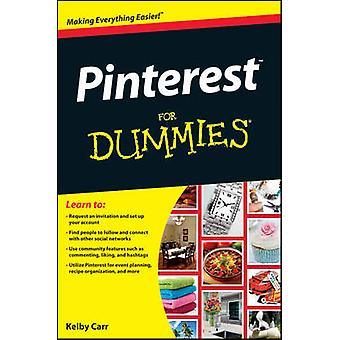 Pinterest For Dummies by Kelby Carr - 9781118328002 Book