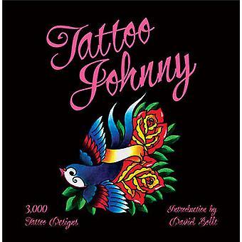 Tatuaggio di Johnny - 3 - 000 Tattoo Designs dal bullone di David - Bo 9781402768507