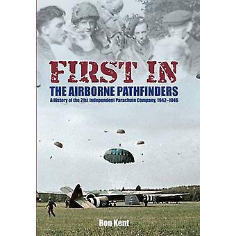 Eerst in de lucht Pathfinders - een geschiedenis van de 21ste onafhankelijke