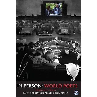 I Person - världen poeter av Neil Astley - Pamela Robertson-Pearce - Pam